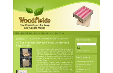 http://www.shop.woodfieldswood.com/40-Bar-Portable-Elevated-Soap-Display-and-Sign-Combo-40DISPSIGN.htm