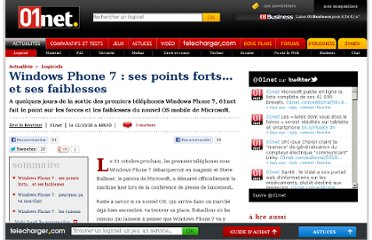http://www.01net.com/editorial/522019/windows-phone-7-ses-points-forts-et-ses-faiblesses/