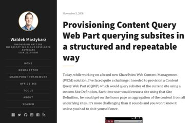 http://blog.mastykarz.nl/provisioning-content-query-web-part-querying-subsites-structured-repeatable-deployment/