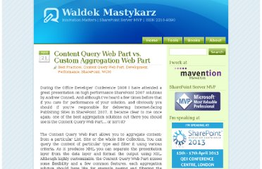 http://blog.mastykarz.nl/content-query-web-part-vs-custom-aggregation-web-part/