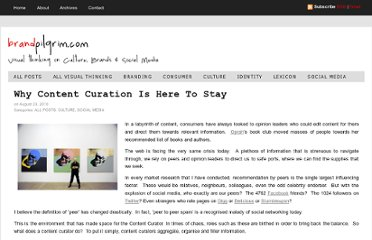 http://www.brandpilgrim.com/2010/08/why-content-curation-is-here-to-stay.html