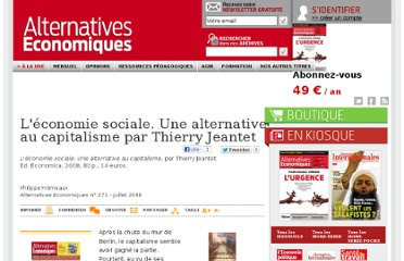 http://www.alternatives-economiques.fr/l-economie-sociale--une-alternative-au-capitalisme-par-thierry-jeantet_fr_art_735_38082.html