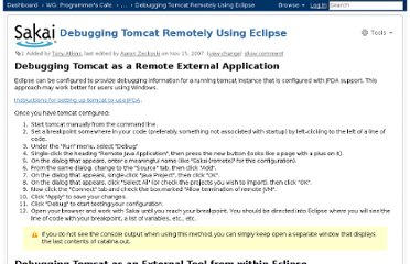 http://confluence.sakaiproject.org/display/BOOT/Debugging+Tomcat+Remotely+Using+Eclipse