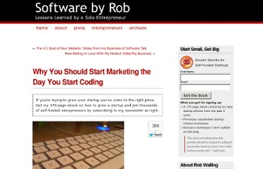 http://www.softwarebyrob.com/2010/10/14/startup-marketing-part-6-why-you-should-start-marketing-the-day-you-start-coding/