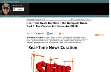 http://www.masternewmedia.org/real-time-news-curation-the-complete-guide-part-5-the-curator-attributes-and-skills/