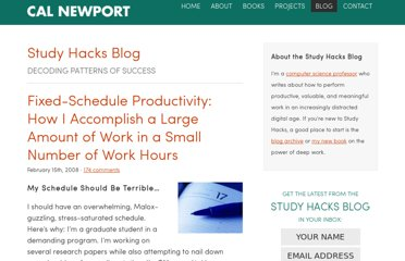 http://calnewport.com/blog/2008/02/15/fixed-schedule-productivity-how-i-accomplish-a-large-amount-of-work-in-a-small-number-of-work-hours/