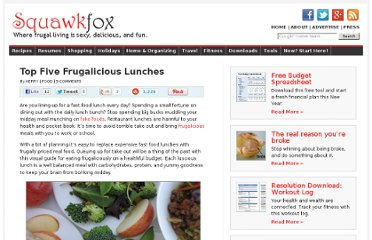 http://www.squawkfox.com/2008/04/04/top-five-frugalicious-lunches/