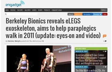 http://www.engadget.com/2010/10/07/berkeley-bionics-reveals-elegs-exoskeleton-aims-to-help-paraple/