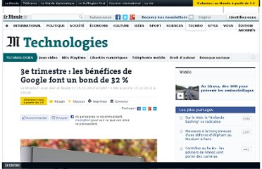 http://www.lemonde.fr/technologies/article/2010/10/15/3e-trimestre-les-benefices-de-google-font-un-bond-de-32_1426460_651865.html