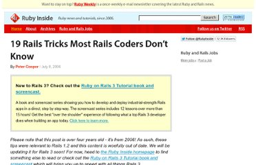 http://www.rubyinside.com/19-rails-tricks-most-rails-coders-dont-know-131.html