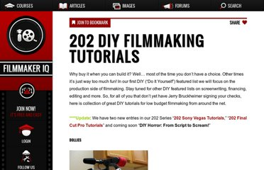 http://filmmakeriq.com/2008/07/202-diy-filmmaking-tutorials/