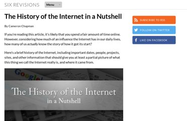 http://sixrevisions.com/resources/the-history-of-the-internet-in-a-nutshell/
