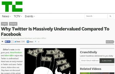 http://techcrunch.com/2010/10/16/why-twitter-is-massively-undervalued-compared-to-facebook/
