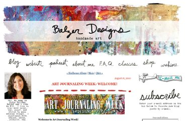 http://balzerdesigns.typepad.com/balzer_designs/2010/08/art-journaling-week-welcome.html