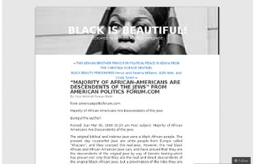 http://yeyeolade.wordpress.com/2008/06/18/majority-of-african-americans-are-descendents-of-the-jews-from-american-politics-forumcom/