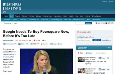 http://www.businessinsider.com/google-needs-to-buy-foursquare-now-before-its-too-late-2010-10