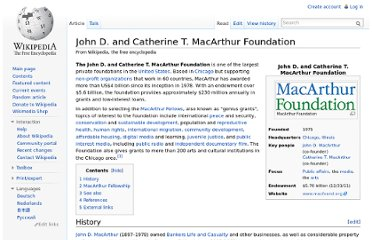 http://en.wikipedia.org/wiki/John_D._and_Catherine_T._MacArthur_Foundation
