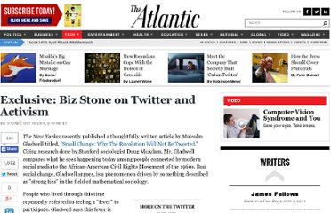 http://www.theatlantic.com/technology/archive/2010/10/exclusive-biz-stone-on-twitter-and-activism/64772/