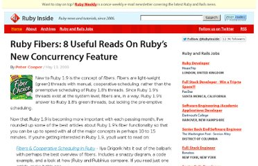 http://www.rubyinside.com/ruby-fibers-8-useful-reads-on-rubys-new-concurrency-feature-1769.html