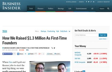 http://www.businessinsider.com/how-we-raised-13-million-as-first-time-founders-2010-10