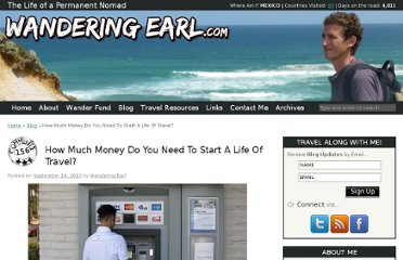http://www.wanderingearl.com/how-much-money-do-you-need-to-start-a-life-of-travel/