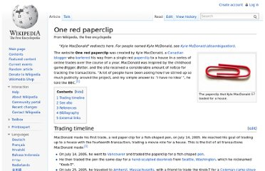 http://en.wikipedia.org/wiki/One_red_paperclip