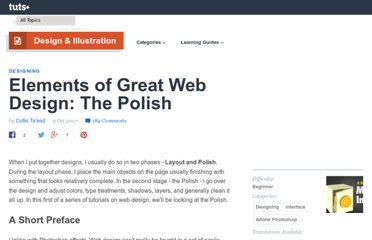 http://psd.tutsplus.com/tutorials/designing-tutorials/elements-of-great-web-design-the-polish/