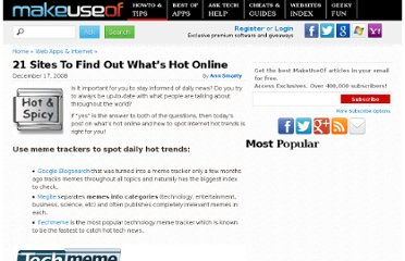 http://www.makeuseof.com/tag/21-sites-to-find-out-whats-hot-online/