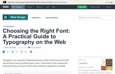 http://webdesign.tutsplus.com/articles/choosing-the-right-font-a-practical-guide-to-typography-on-the-web/