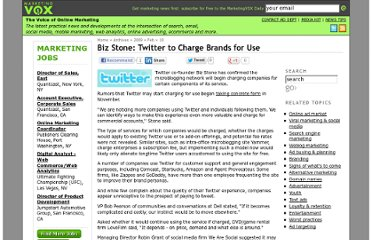 http://www.marketingvox.com/biz-stone-twitter-to-charge-brands-for-use-043130/