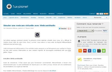 http://www.tux-planet.fr/simuler-une-webcam-virtuelle-avec-webcamstudio/