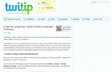 http://www.twitip.com/6-tips-for-using-your-twitter-profile-to-get-new-followers/