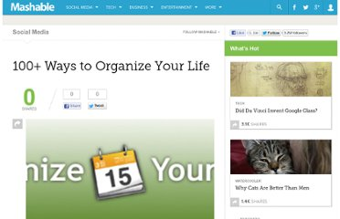 http://mashable.com/2007/10/26/100-ways-to-organize-life/#more-14248