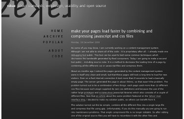http://rakaz.nl/2006/12/make-your-pages-load-faster-by-combining-and-compressing-javascript-and-css-files.html