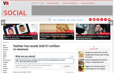 http://venturebeat.com/2008/12/15/twitter-has-made-dell-1-million-in-revenue/