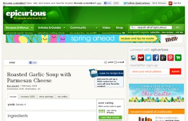 http://www.epicurious.com/recipes/food/views/Roasted-Garlic-Soup-with-Parmesan-Cheese-100669