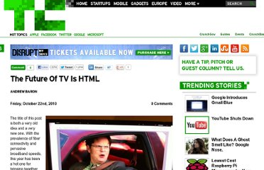 http://techcrunch.com/2010/10/22/future-tv-html/