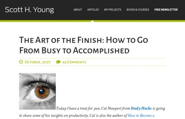 http://www.scotthyoung.com/blog/2007/10/18/the-art-of-the-finish-how-to-go-from-busy-to-accomplished/