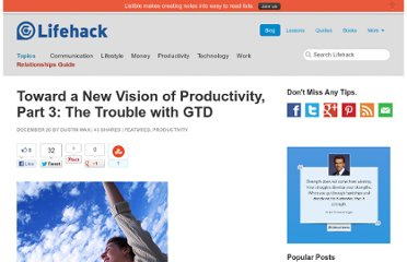 http://www.lifehack.org/articles/productivity/toward-a-new-vision-of-productivity-part-3-the-trouble-with-gtd.html