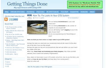 http://gtd.marvelz.com/blog/2007/07/09/how-to-fix-leaks-in-your-gtd-system/