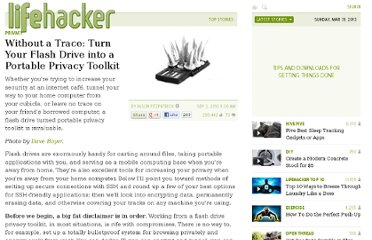 http://lifehacker.com/5629082/without-a-trace-turn-your-flash-drive-into-a-portable-privacy-toolkit
