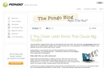 http://www.pongoresume.com/blogPosts/613/2-tiny-cover-letter-errors-that-cause-big-trouble.cfm