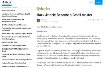 http://www.lifehacker.com/software/gmail/hack-attack-become-a-gmail-master-161399.php