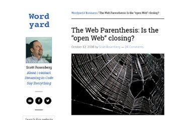 http://www.wordyard.com/2010/10/12/the-web-parenthesis-is-the-open-web-closing/
