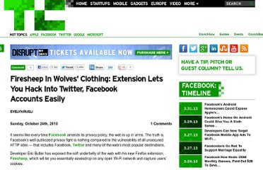 http://techcrunch.com/2010/10/24/firesheep-in-wolves-clothing-app-lets-you-hack-into-twitter-facebook-accounts-easily/