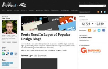 http://buildinternet.com/2009/10/fonts-used-in-logos-of-popular-design-blogs/