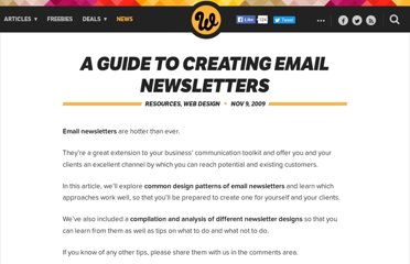 http://www.webdesignerdepot.com/2009/11/a-guide-to-creating-email-newsletters/