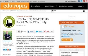http://www.edutopia.org/blogs/how-to-help-students-use-social-media-effectively