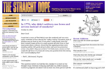 http://www.straightdope.com/columns/read/2964/in-1776-why-didnt-soldiers-use-bows-and-arrows-instead-of-muskets
