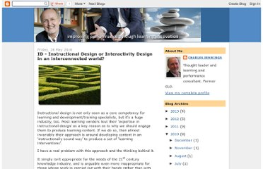 http://charles-jennings.blogspot.com/2010/05/id-instructional-design-or.html